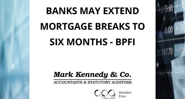 Banks to extend mortgage breaks to homeowners